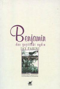 Benjamin: Dar Geçitteki Aydın