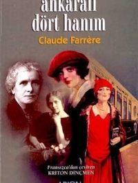 Claude Ferrere - Ankaralı Dört Hanım