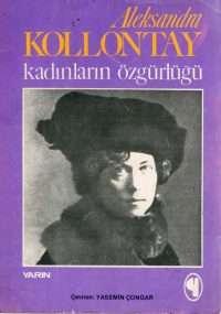 Aleksandra Kollontay Kadınları Özgürlüğü