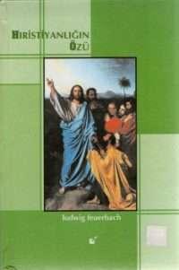 Hıristiyanlığın Özü Feuerbach