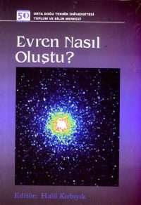 Halil Kırbıyık Evren nasıl Oluştu