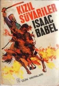 Isaac Babel Kızıl Süvariler