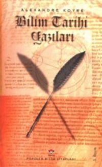 Koyre Bilim Tarihi Yazıları