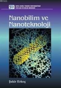 Nanobilim ve nanoteknoloji Şakir Erkoç